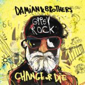 Gypsy Rock: Change or Die