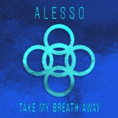 [Download] Take My Breath Away MP3
