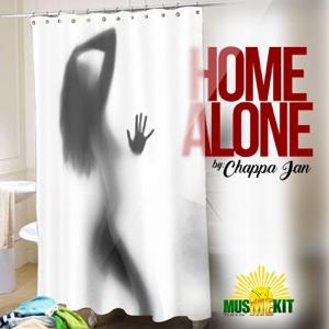Home Alone – Single – Chappa Jan