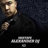 Mixtape Alexander Dj, Alexander Dj