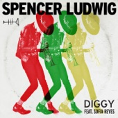 Spencer Ludwig – Diggy (feat. Sofia Reyes) – Single [iTunes Plus AAC M4A] (2016)