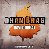Dhan Bhag (feat. Jeeti)