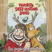 Favorite Deer Hunting Songs - The Laughing Hyena Band