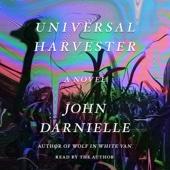 Universal Harvester: A Novel (Unabridged) - John Darnielle Cover Art