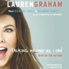 Talking as Fast as I Can: From Gilmore Girls to Gilmore Girls (and Everything in Between) (Unabridged) - Lauren Graham