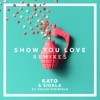 Show You Love Remixes feat Hailee Steinfeld EP