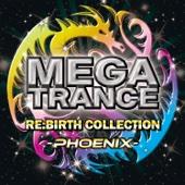 MEGA TRANCE RE:BIRTH COLLECTION - PHOENIX -
