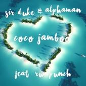 Sir Duke & Alphaman - Coco Jamboo (feat. Rumpunch) artwork