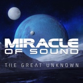 Miracle of Sound - The Great Unknown artwork