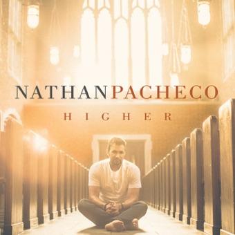 Higher – Nathan Pacheco