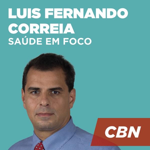 Saúde em Foco - Luis Fernando Correia