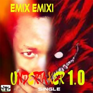 Emix Emixi - Undertaker 1.0