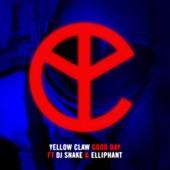 Good Day (feat. DJ Snake & Elliphant) - Single, Yellow Claw