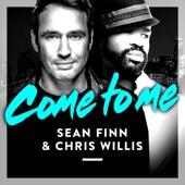 Sean Finn & Chris Willis - Come to Me (Bodybangers Remix) artwork