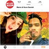 Download Lagu MP3 Waris & Nora Danish - Ini Lagi Boom