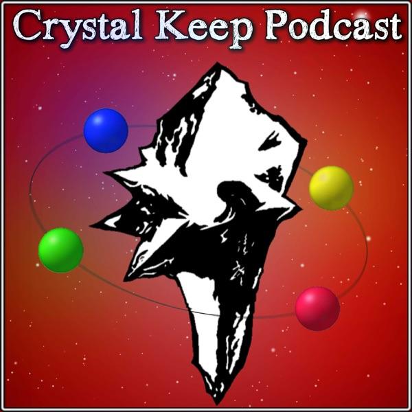 Crystal Keep Podcast