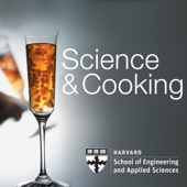 Science and Cooking - Harvard School of Engineering and Applied Science