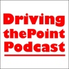 drivingthepoint's podcast