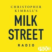 Christopher Kimball's Milk Street Radio - Milk Street Radio