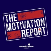 The Motivation Report - Will Sterling