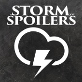 A STORM OF SPOILERS - A Game Of Thrones Podcast - Joanna Robinson, Dave Gonzales, and Neil Miller