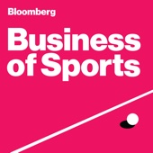 Business of Sports - Bloomberg News