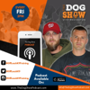 The Dog Show with Nick and Joe - OLK9 Productions