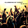 Clubbing by Night - Dj D'JAY