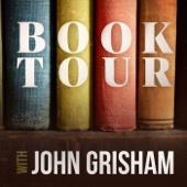 Book Tour with John Grisham - Book Tour LLC / John Grisham