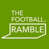 The Football Ramble - The Football Ramble