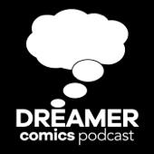 Dreamer Comics Podcast - Omar Spahi
