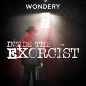 Inside The Exorcist - Wondery