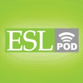 English as a Second Language (ESL) Podcast - Learn English Online - Center for Educational Development