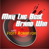 May The Best Brand Win - EnterTalk Radio