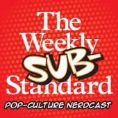 The Weekly Substandard | A nerdcast on movies and pop-culture - The Weekly Standard