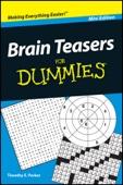Brain Teasers For Dummies ®, Mini Edition