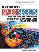 Ultimate Speed Secrets - Ross Bentley Cover Art