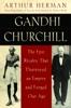 Arthur Herman - Gandhi & Churchill  artwork