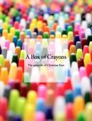 Christian Faur - A Box of Crayons  artwork