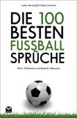 Die 100 besten Fußball-Sprüche