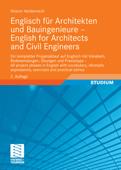 Englisch für Architekten und Bauingenieure - English for Architects and Civil Engineers