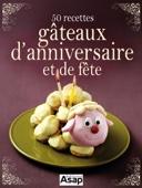 50 recettes de gâteaux d'anniversaire