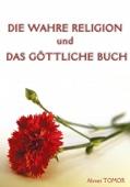 Die Wahre Religion Und Das Göttliche Buch