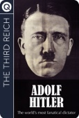 The Third Reich: Adolph Hitler