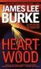 James Lee Burke - Heartwood  artwork