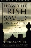 How the Irish Saved Civilization - Thomas Cahill Cover Art