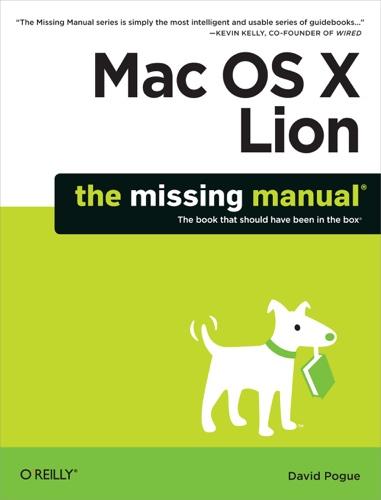 Mac OS X Lion: The Missing Manual