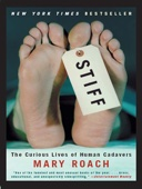 Stiff: The Curious Lives of Human Cadavers - Mary Roach Cover Art