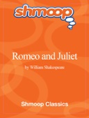 Romeo and Juliet: Complete Text with Integrated Study Guide from Shmoop
