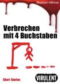 Stephan Hähnel - Verbrechen mit 4 Buchstaben Grafik